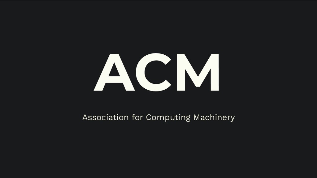 ACM Association for Computing Machinery