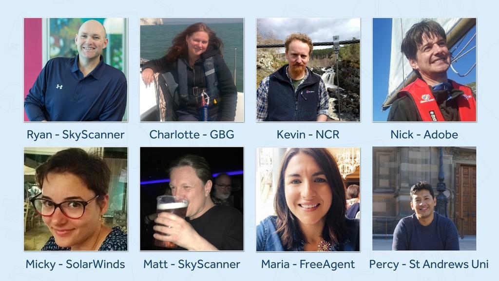 Ryan - SkyScanner Charlotte - GBG Kevin - NCR N...