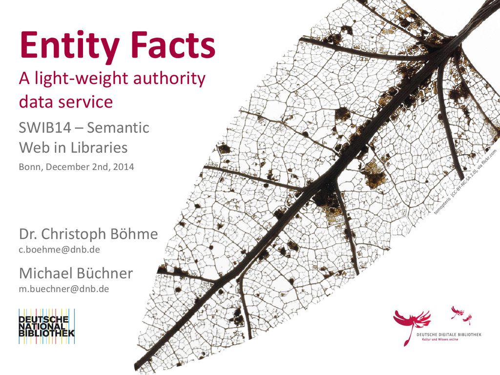 Entity Facts A light-weight authority data serv...