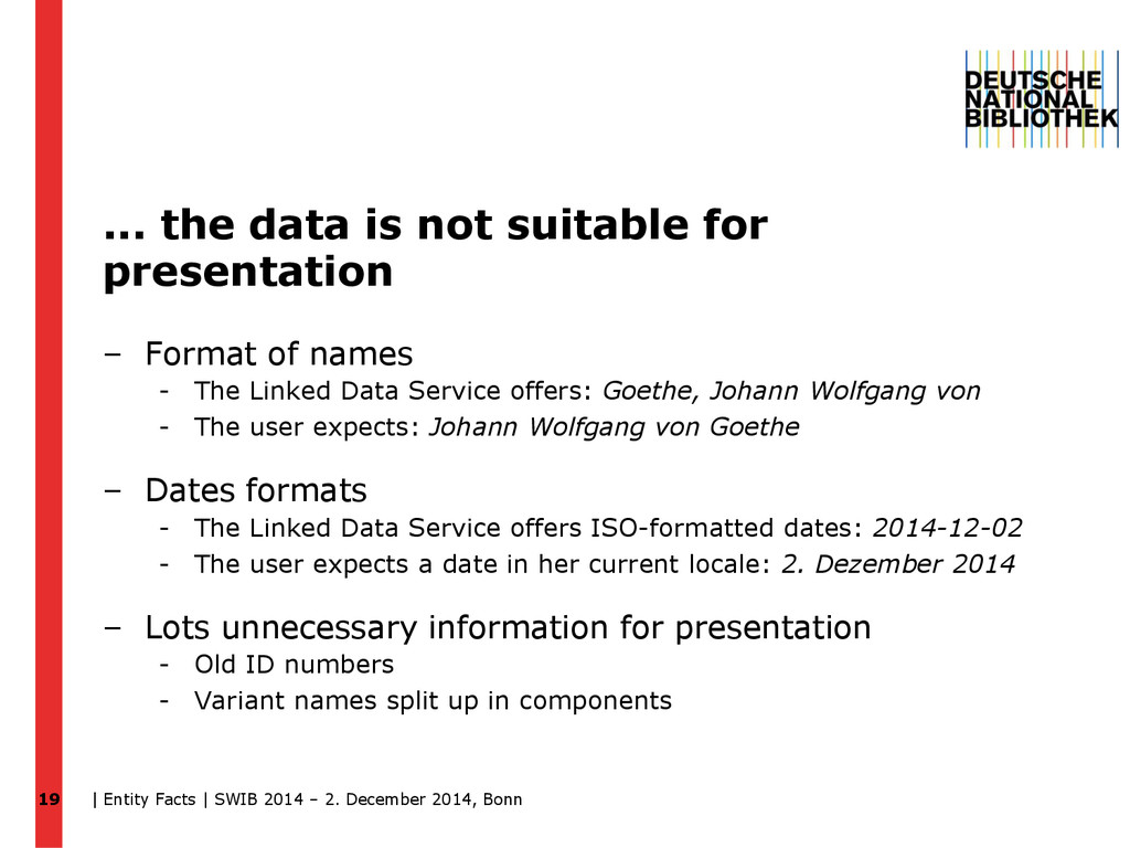 ... the data is not suitable for presentation –...