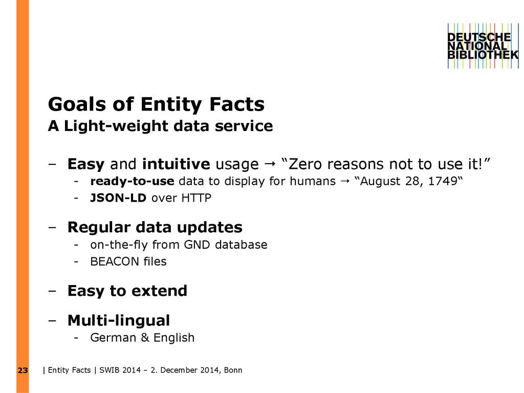 Goals of Entity Facts A Light-weight data servi...