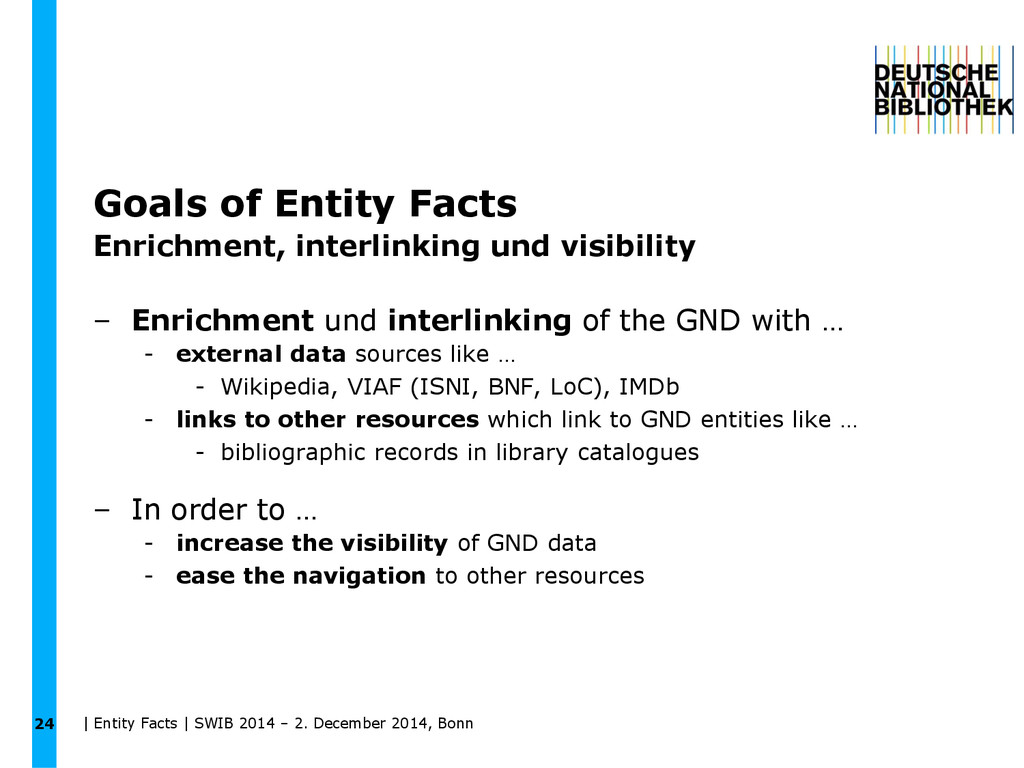 Goals of Entity Facts Enrichment, interlinking ...