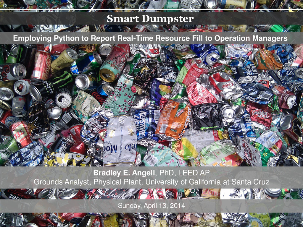 Smart Dumpster Employing Python to Report Real-...