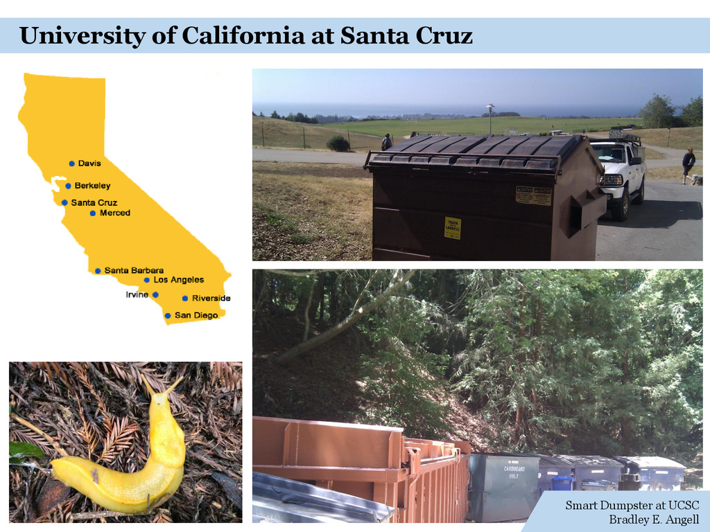 Smart Dumpster at UCSC Bradley E. Angell Univer...