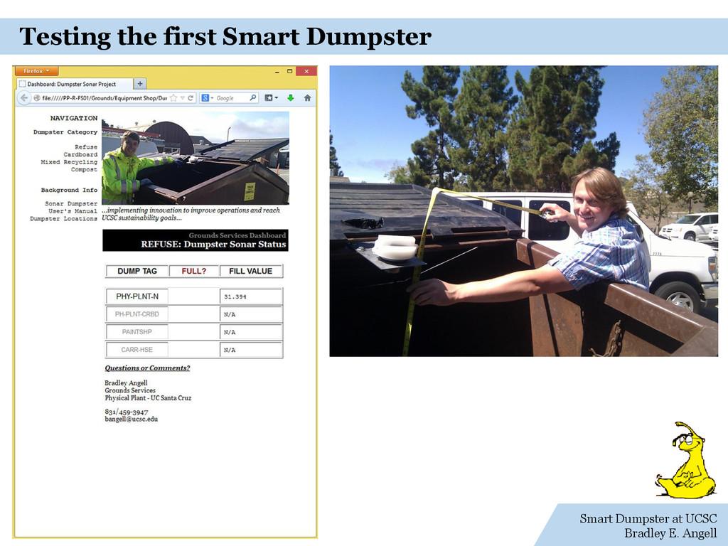 Smart Dumpster at UCSC Bradley E. Angell Testin...