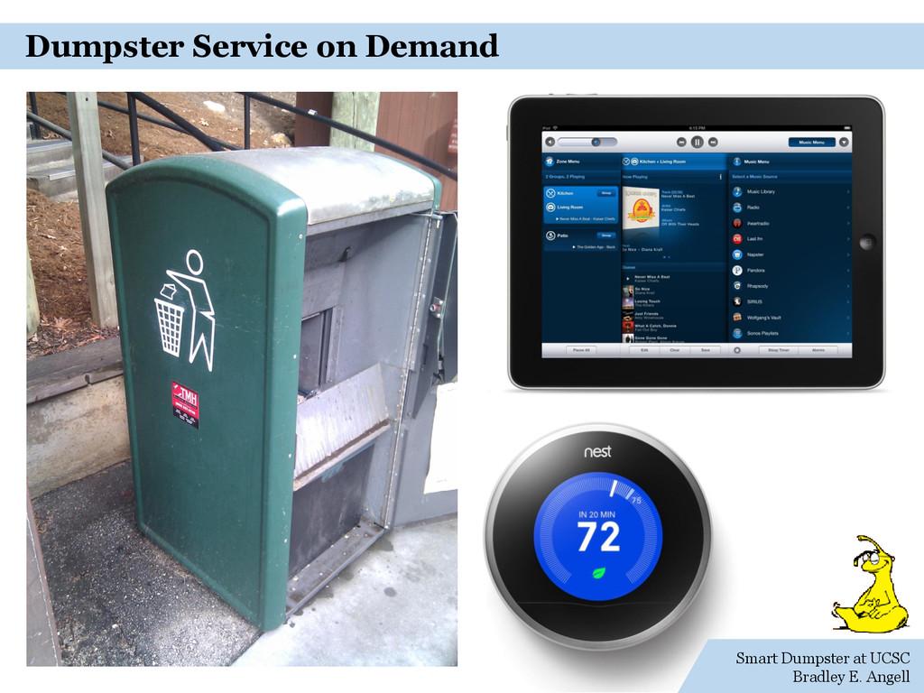 Smart Dumpster at UCSC Bradley E. Angell Dumpst...