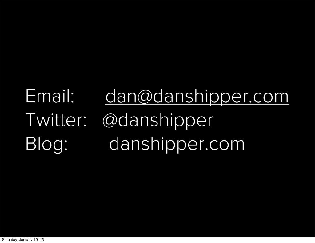 Email: dan@danshipper.com Twitter: @danshipper ...