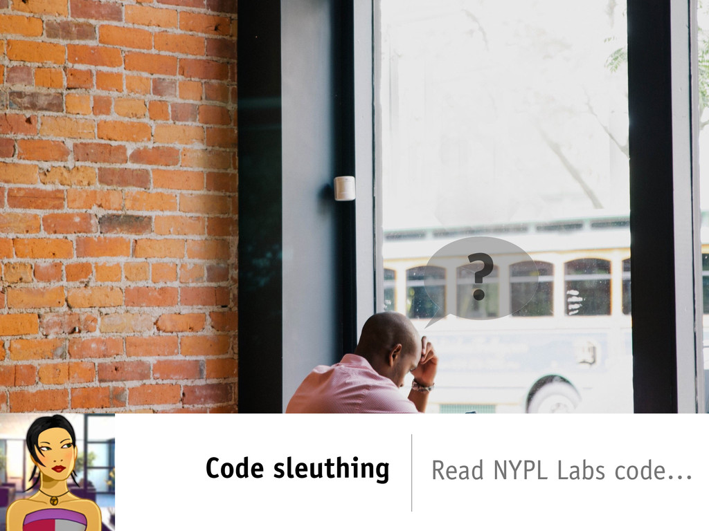 Code sleuthing ? Read NYPL Labs code…