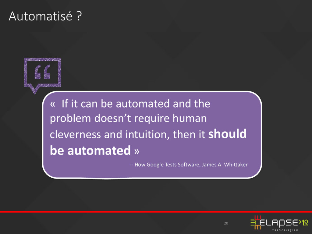 « If it can be automated and the problem doesn'...