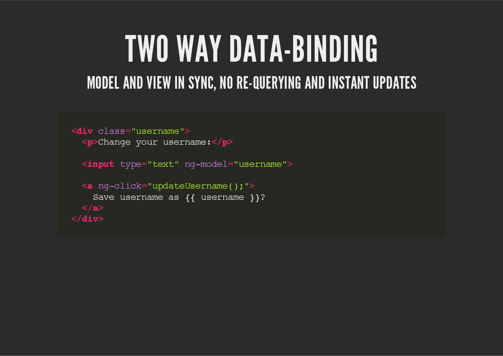 TWO WAY DATA-BINDING MODEL AND VIEW IN SYNC, NO...