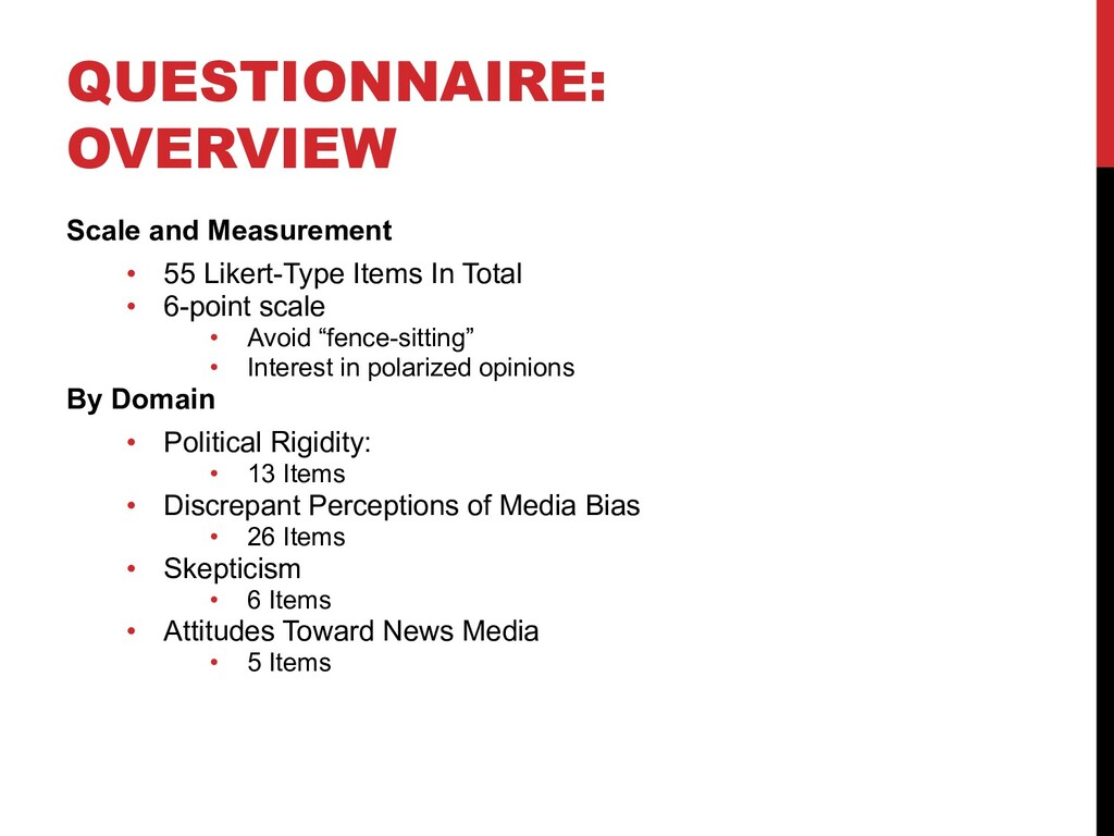 QUESTIONNAIRE: OVERVIEW Scale and Measurement •...