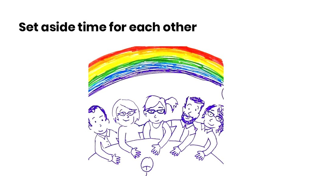 Set aside time for each other
