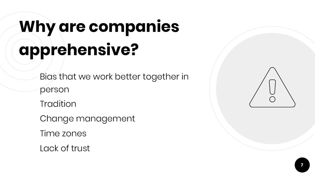 Why are companies apprehensive? Bias that we wo...