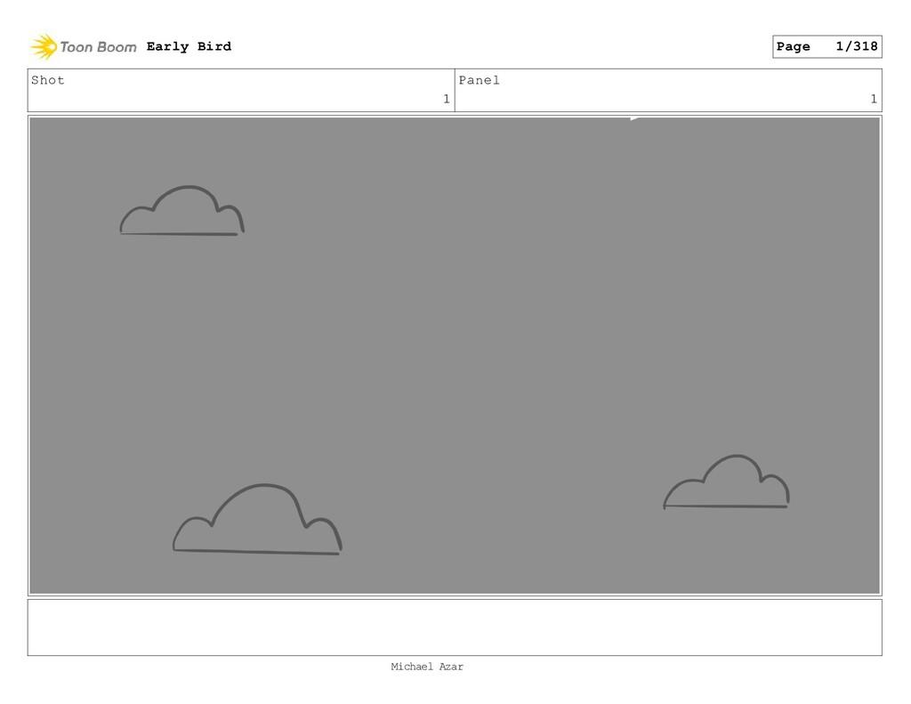 Shot 1 Panel 1 Early Bird Page 1/318 Michael Az...