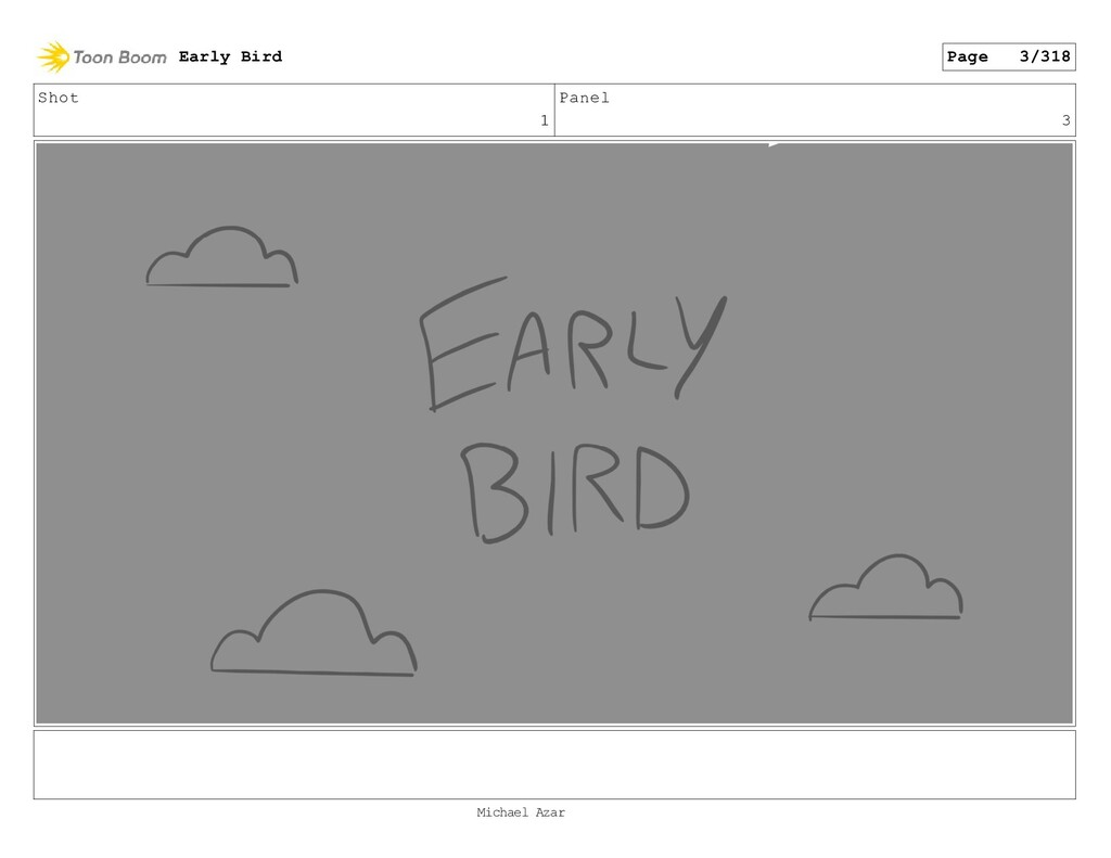 Shot 1 Panel 3 Early Bird Page 3/318 Michael Az...