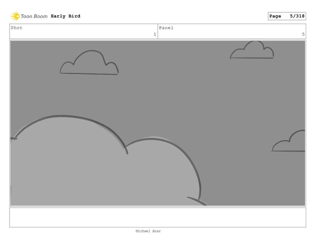 Shot 1 Panel 5 Early Bird Page 5/318 Michael Az...