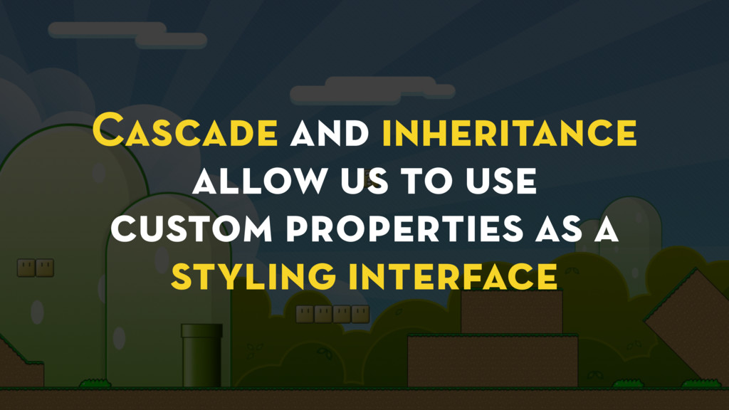 Cascade and inheritance allow us to use custom ...