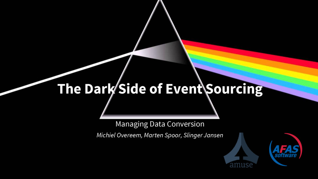 The Dark Side of Event Sourcing Managing Data C...
