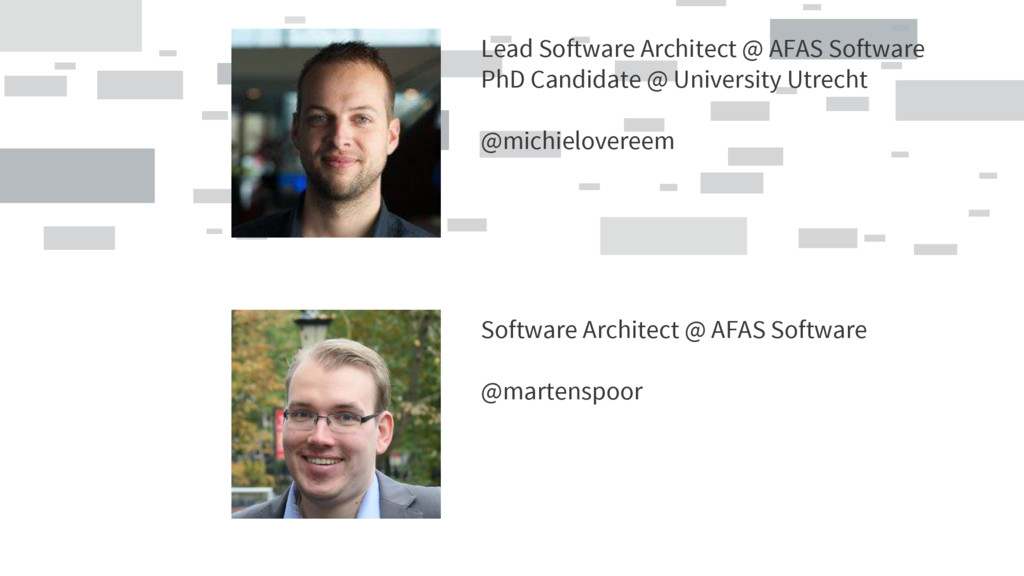 Lead Software Architect @ AFAS Software PhD Can...