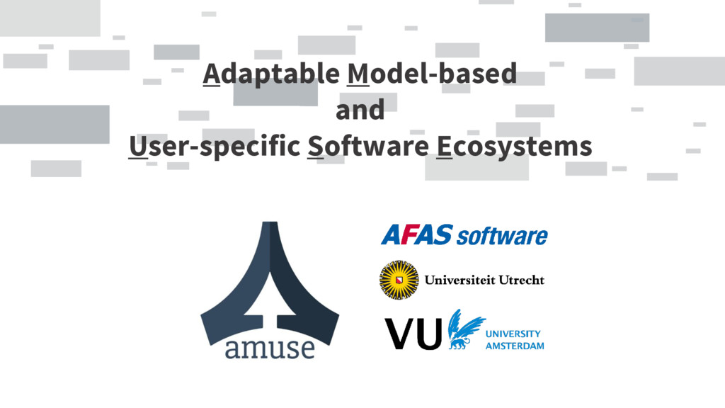 Adaptable Model-based and User-specific Softwar...