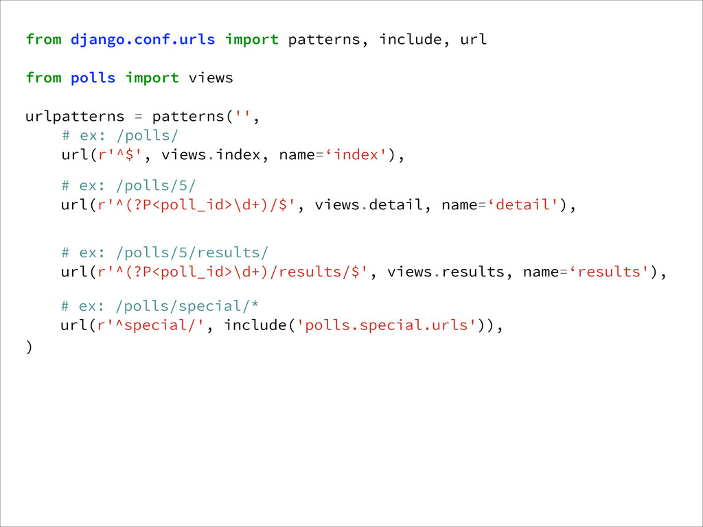 from django.conf.urls import patterns, include,...