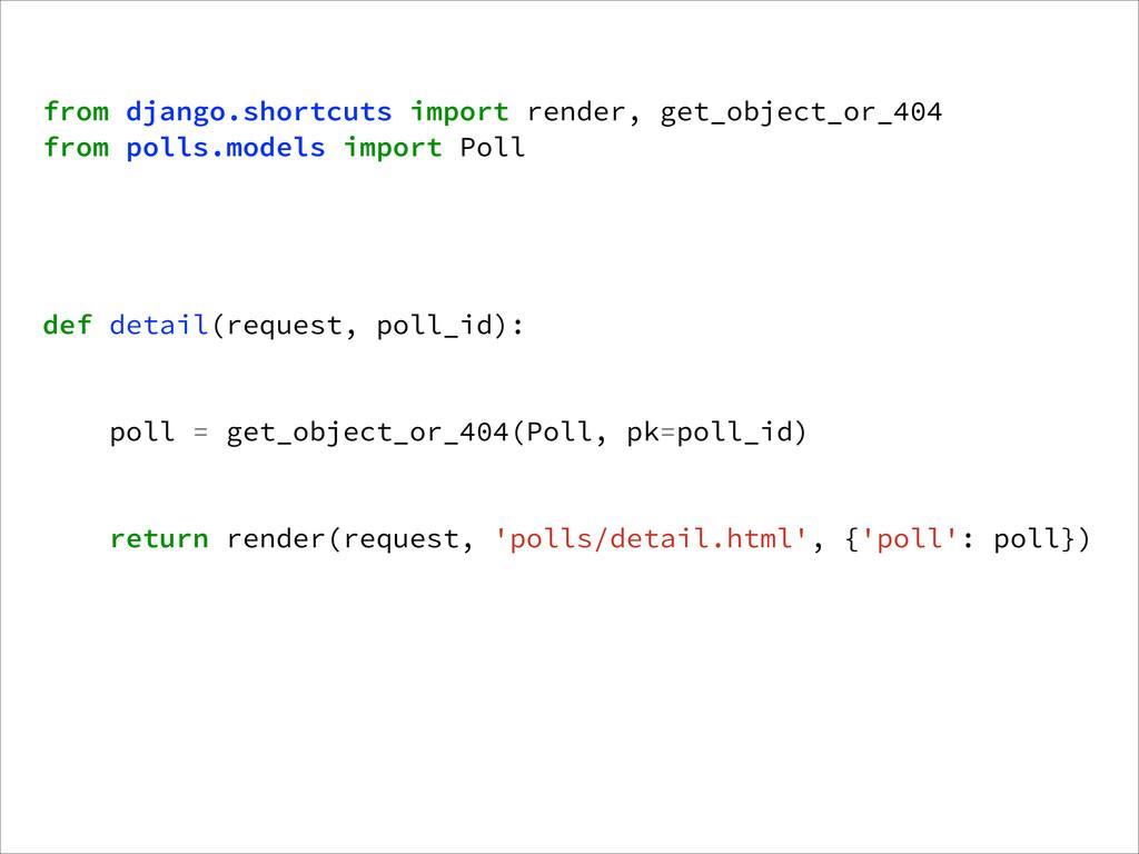 from django.shortcuts import render, get_object...