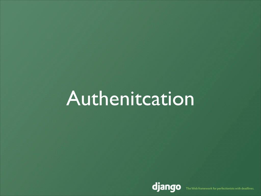 Authenitcation
