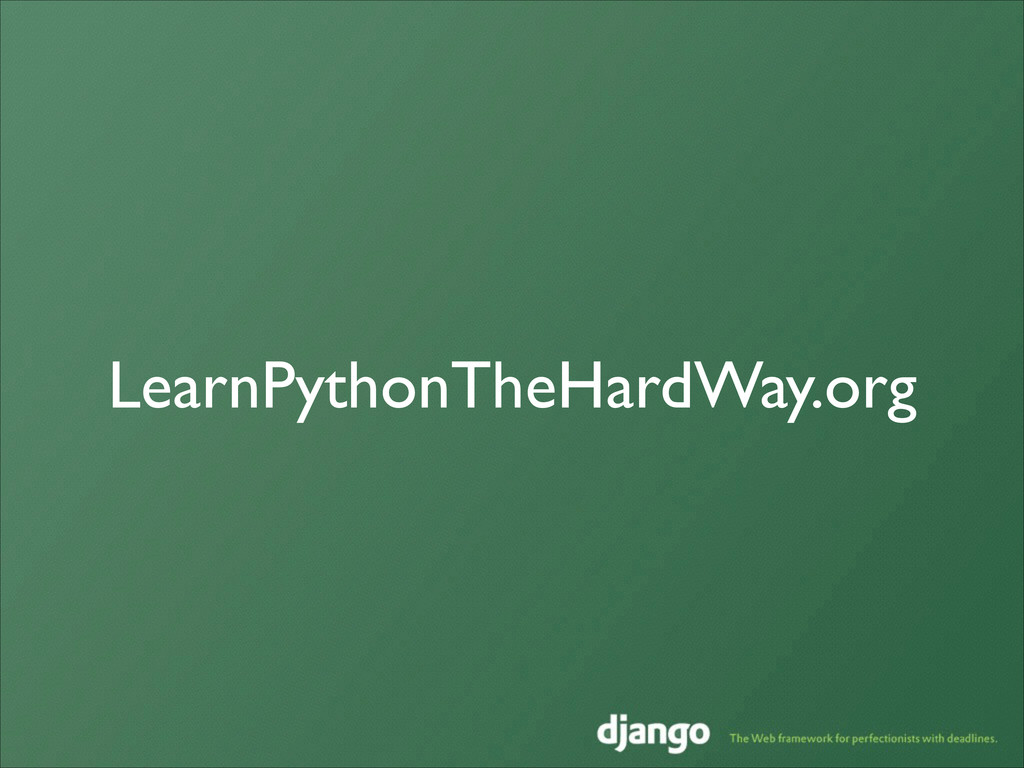 LearnPythonTheHardWay.org