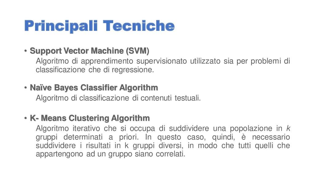 Principali Tecniche • Support Vector Machine (S...