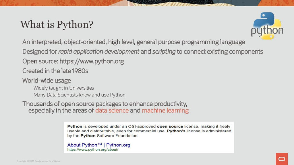 What is Python? An interpreted, object-oriented...