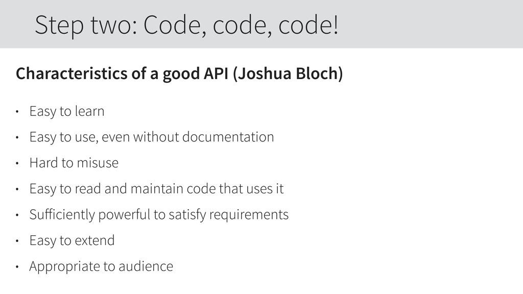 Characteristics of a good API (Joshua Bloch) • ...