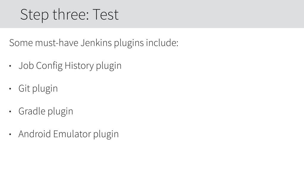 Some must-have Jenkins plugins include: • Job C...
