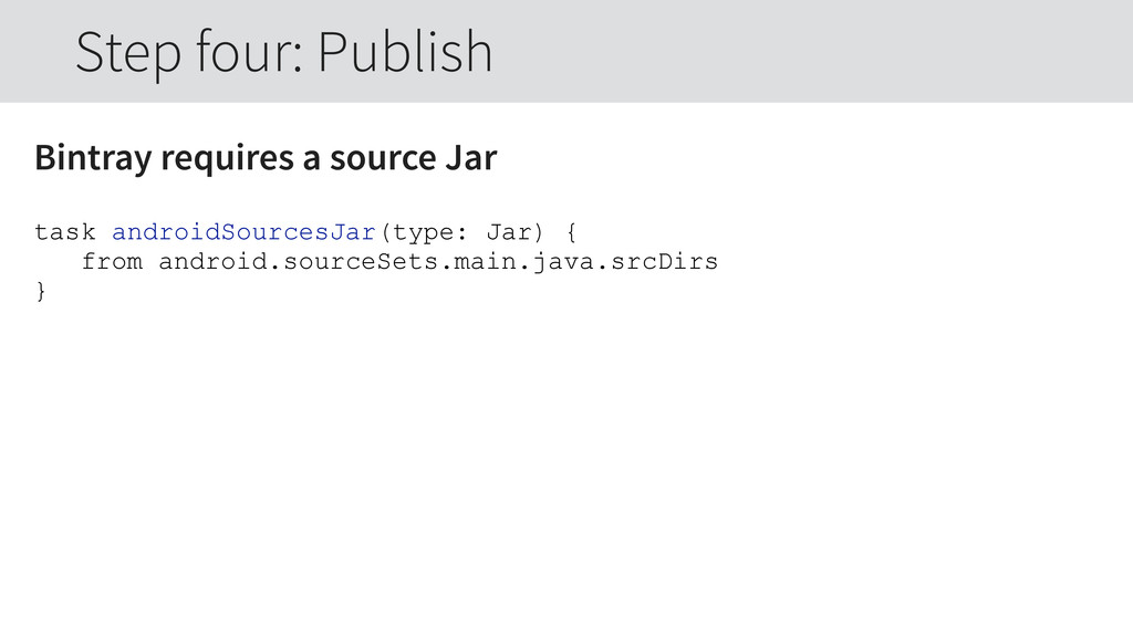 Bintray requires a source Jar task androidSourc...