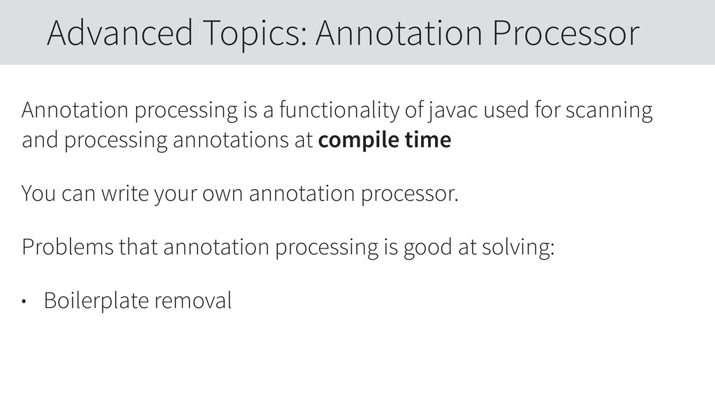 Annotation processing is a functionality of jav...
