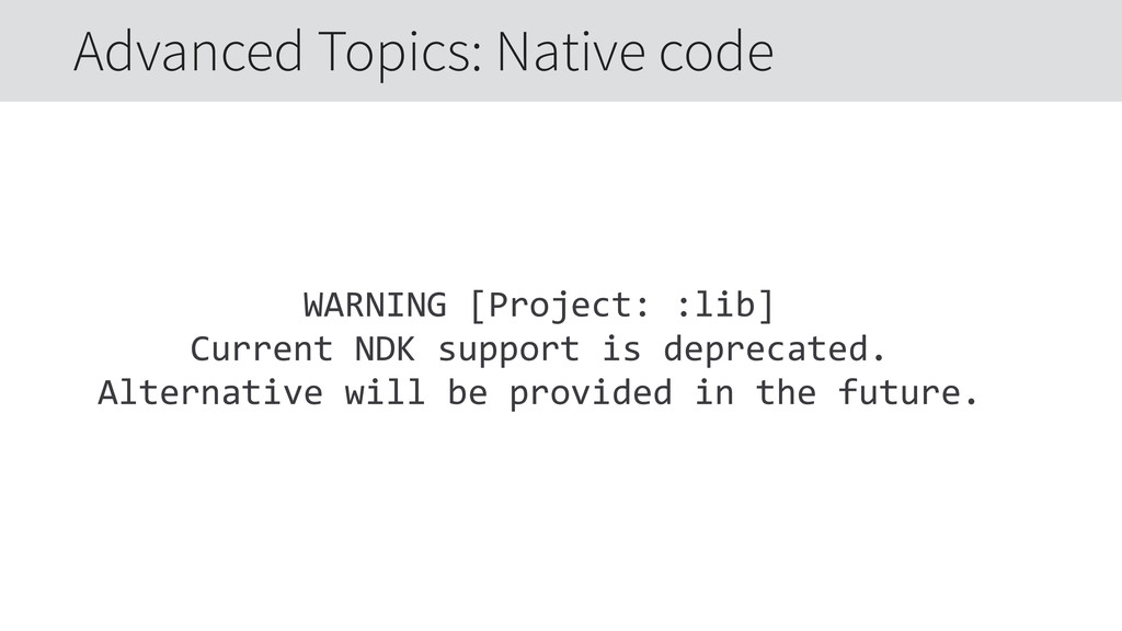 WARNING [Project: :lib]  Current NDK suppo...