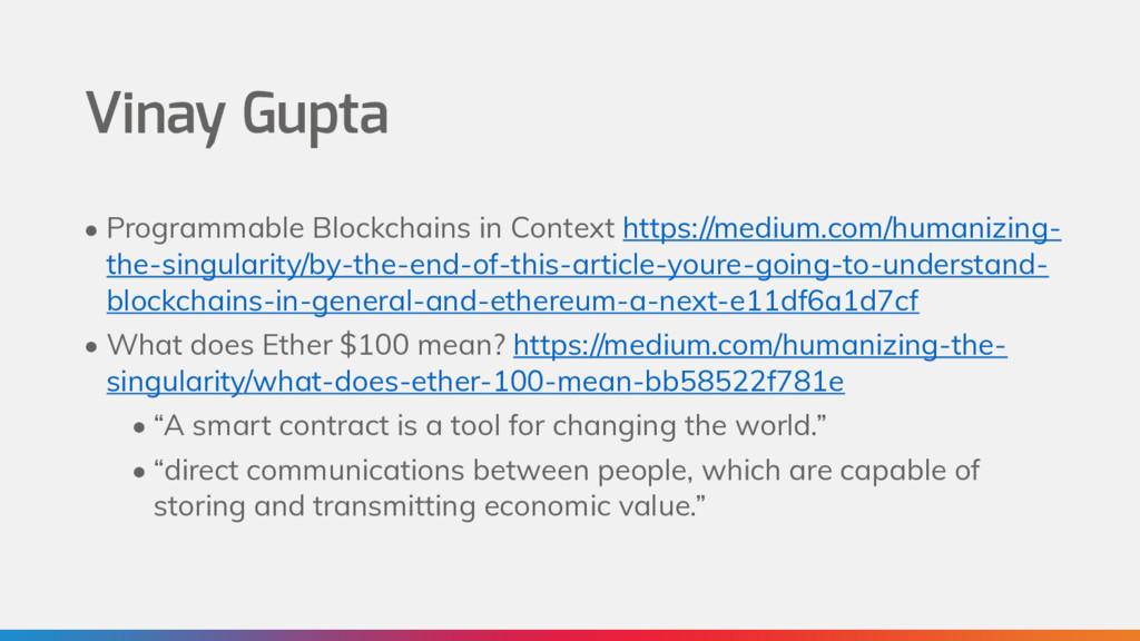 Vinay Gupta • Programmable Blockchains in Conte...