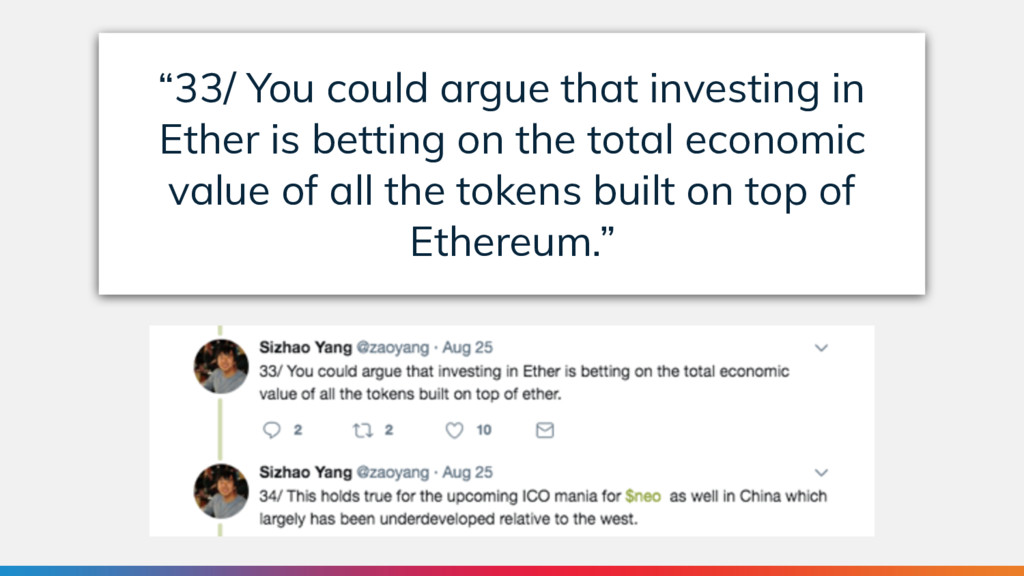 """""""33/ You could argue that investing in Ether is..."""