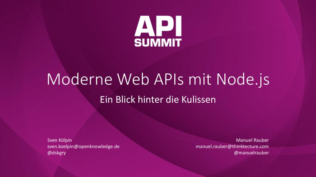 Moderne Web APIs mit Node.js Ein Blick hinter d...