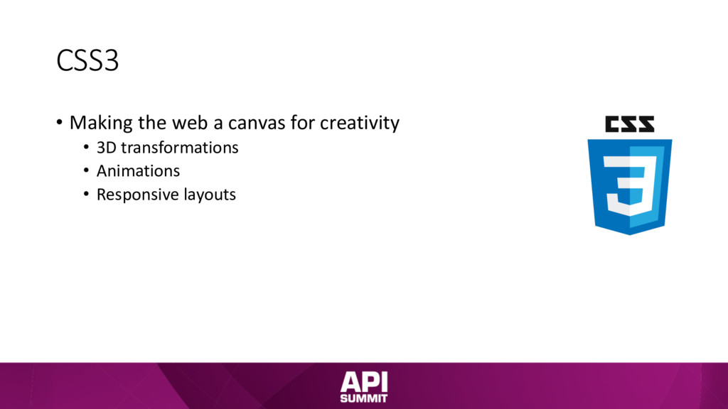 CSS3 • Making the web a canvas for creativity •...