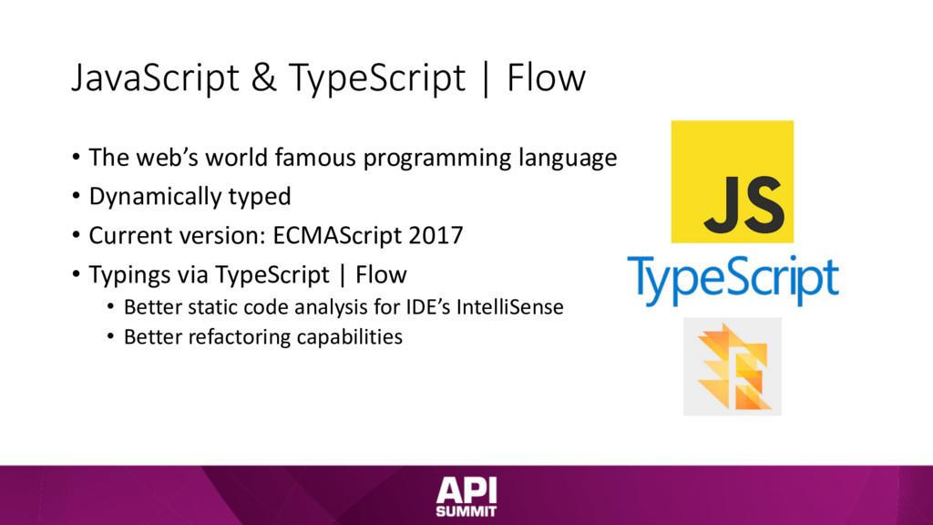 JavaScript & TypeScript | Flow • The web's worl...