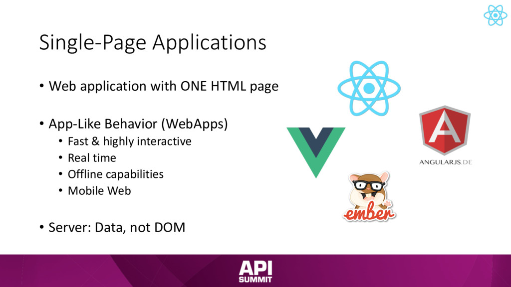 Single-Page Applications • Web application with...