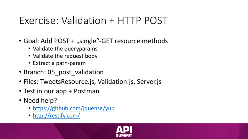 Exercise: Validation + HTTP POST • Goal: Add PO...