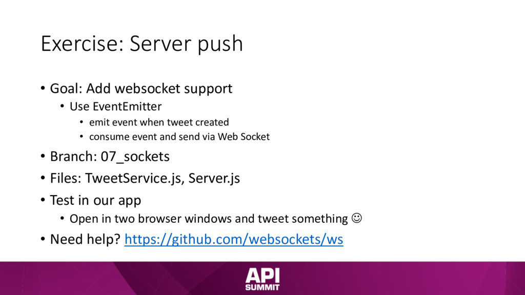 Exercise: Server push • Goal: Add websocket sup...