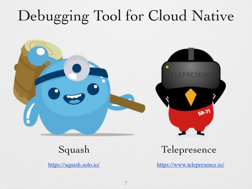 Debugging Tool for Cloud Native 7 Squash Telepr...