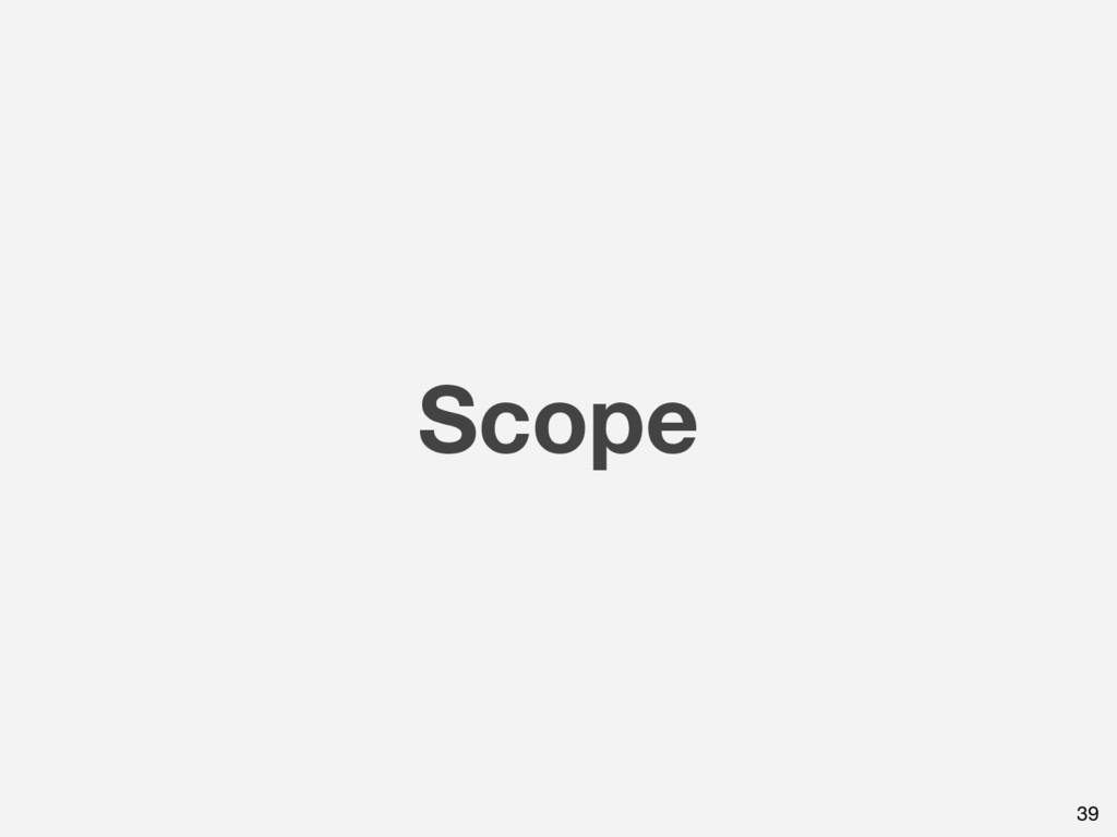 Scope 39