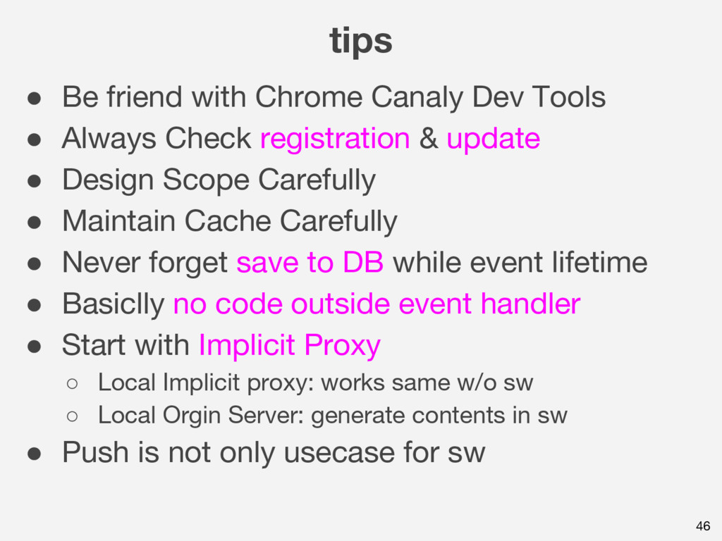 tips 46 ● Be friend with Chrome Canaly Dev Tool...