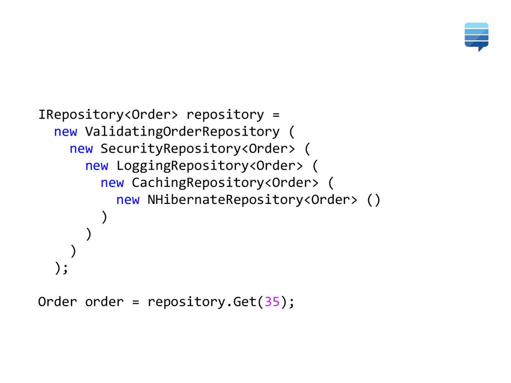 IRepository<Order> repository =   ...