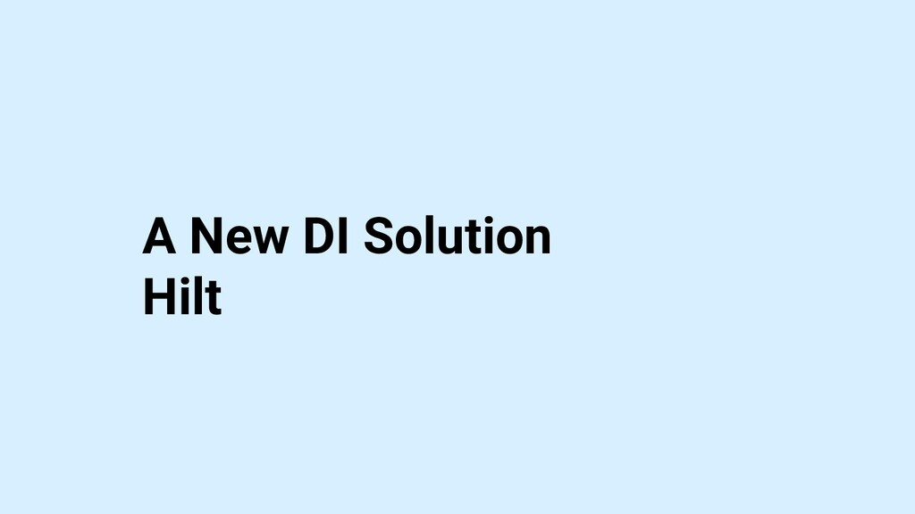 A New DI Solution Hilt
