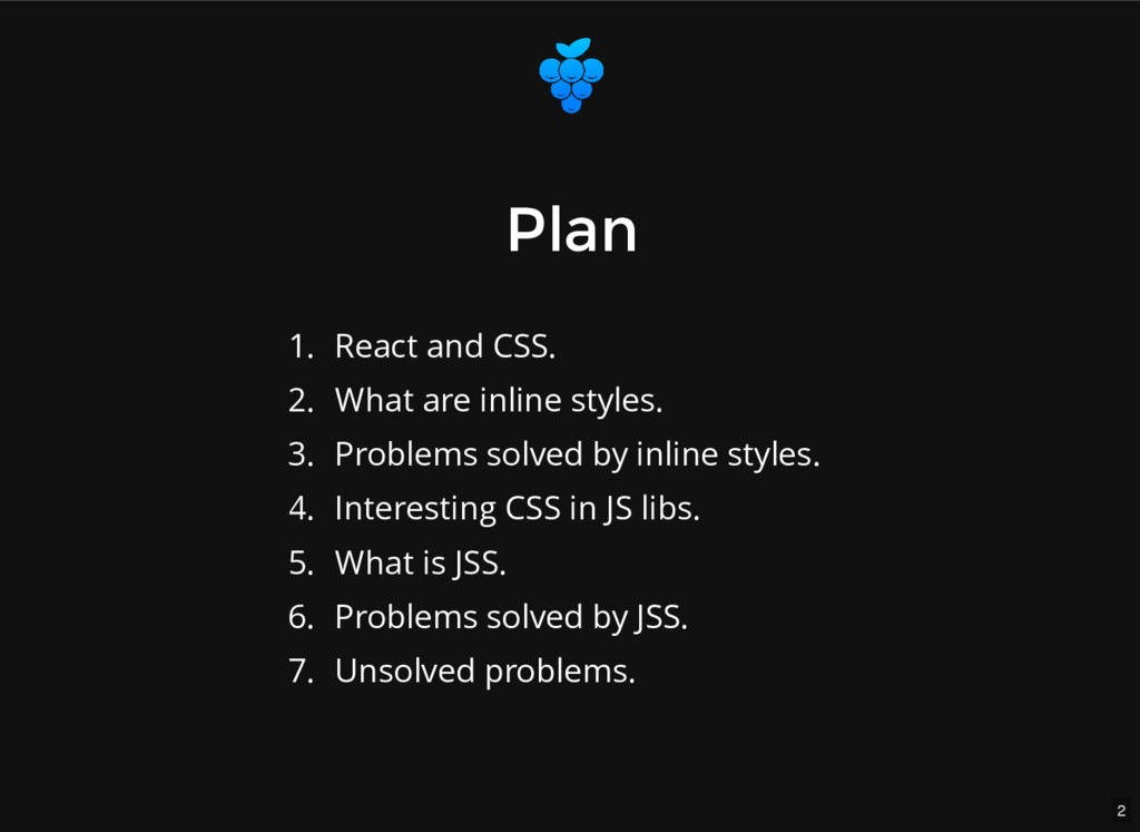 2 Plan Plan 1. React and CSS. 2. What are inlin...