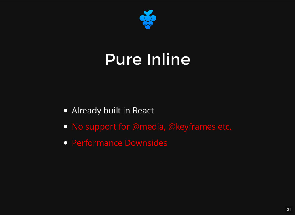 21 Pure Pure Inline Inline Already built in Rea...